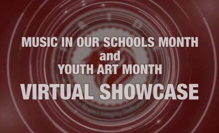 Music in Our Schools Month-Youth Art Month Virtual Showcase